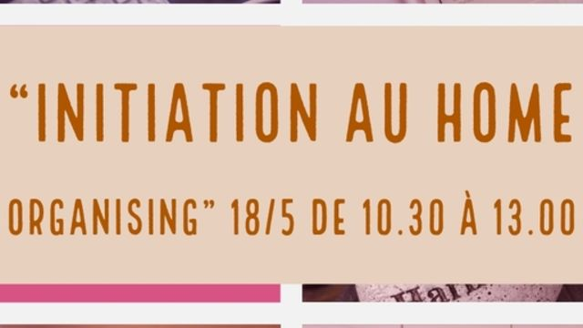 Home Organising Autrement ( Faire de la place!)