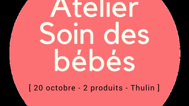 """Atelier DIY """"soin des bébés"""""""